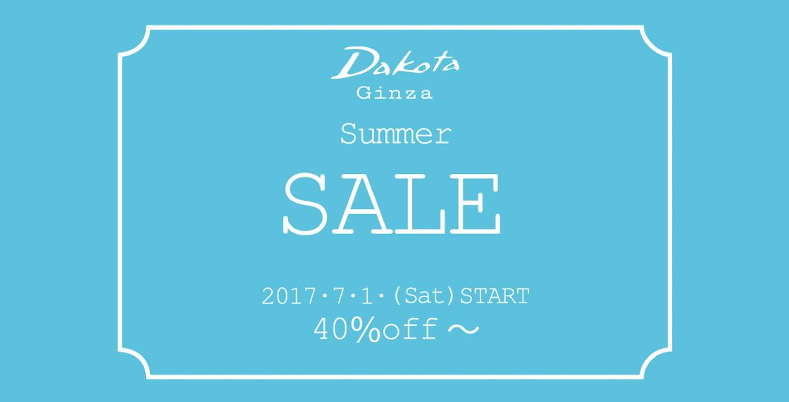 Dakota Ginza 2017 Summer SALE
